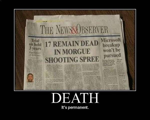 death its permanent, yup sure is lol